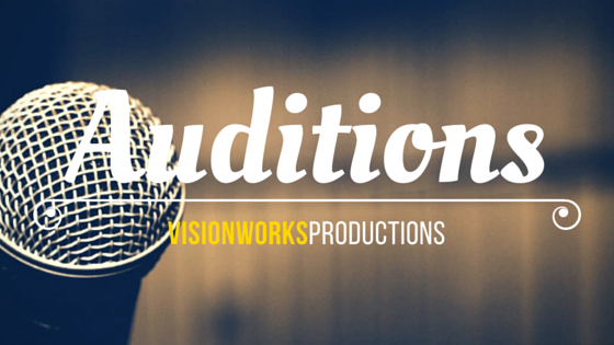 Auditions for Visionworks Productions Portsmouth